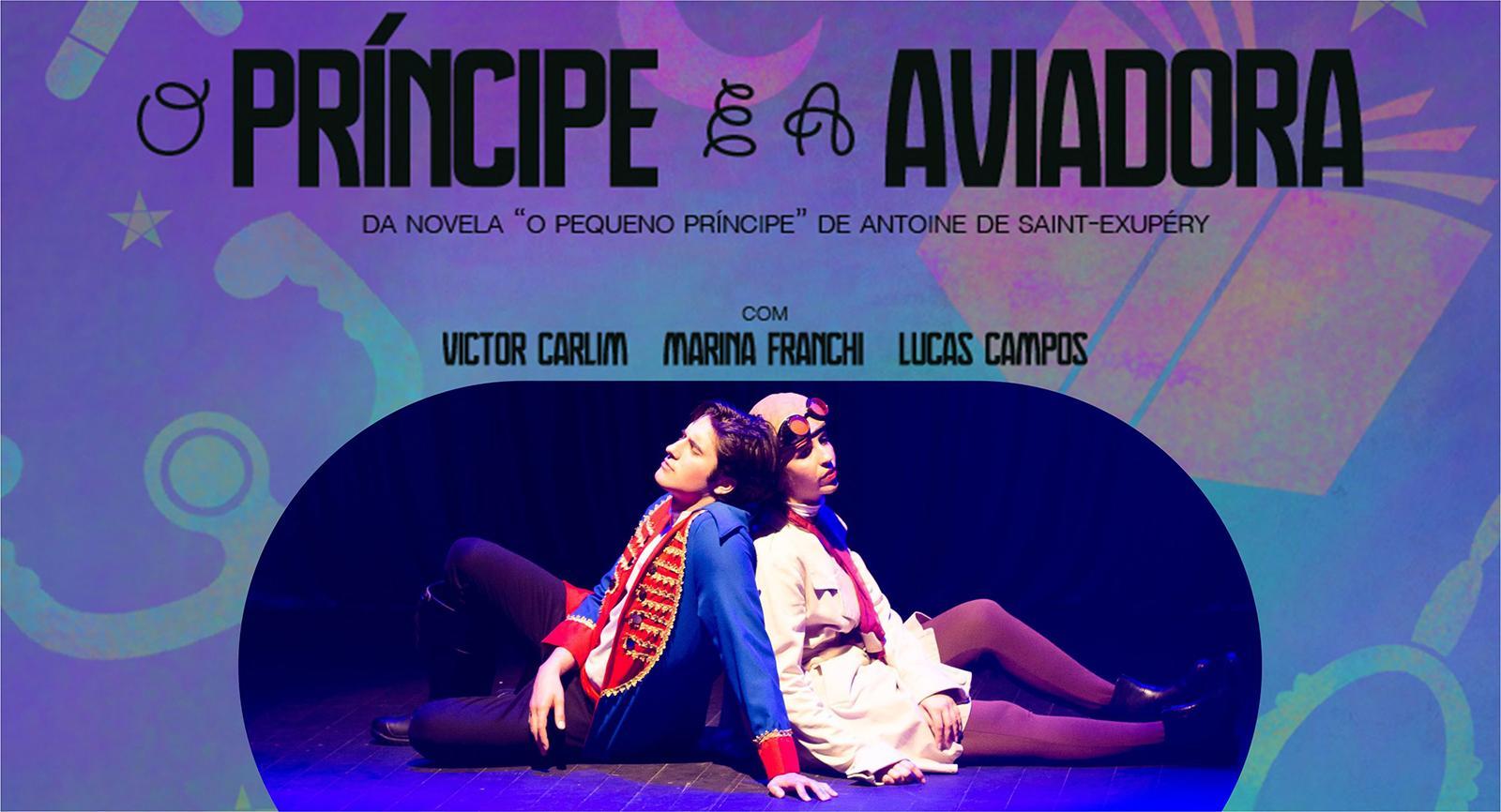 Laranjeiras do Sul recebe a peça 'O Príncipe e a Aviadora', no dia 28 de abril