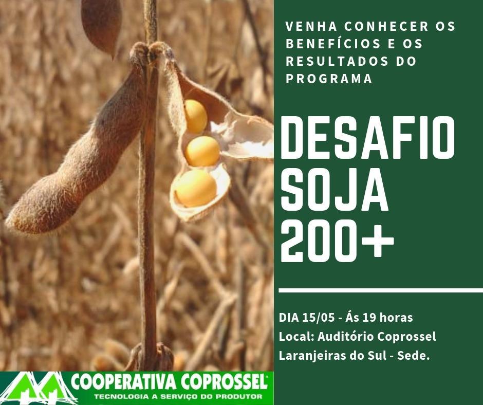 Resultado do Desafio Soja 200+ será apresentado hoje pela Coprossel