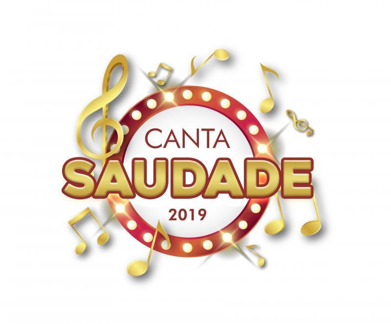 Inscrições para o Canta Saudade 2019 começam na próxima segunda feira