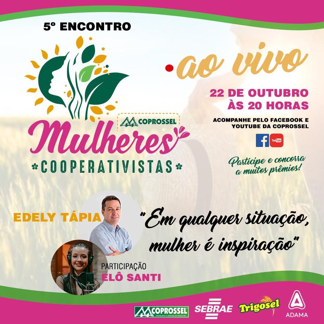 5° Encontro de Mulheres Cooperativistas da Coprossel será na próxima quinta