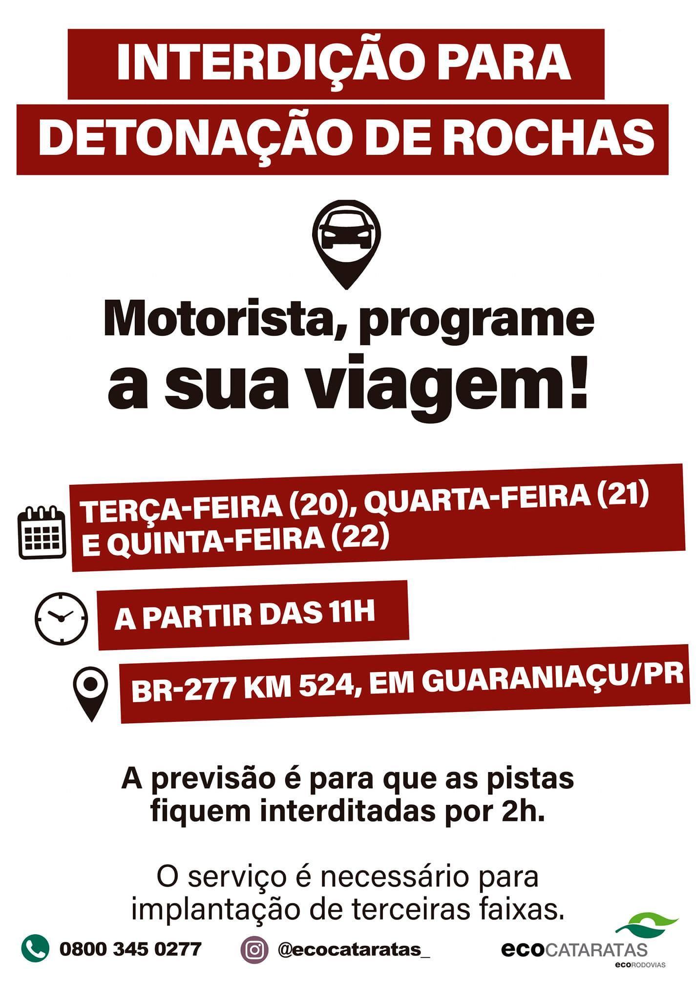 Transito na BR 277 em Guaraniaçu deve ser interrompido nesta terça (20), a partir das 11 horas, para detonação de rochas.